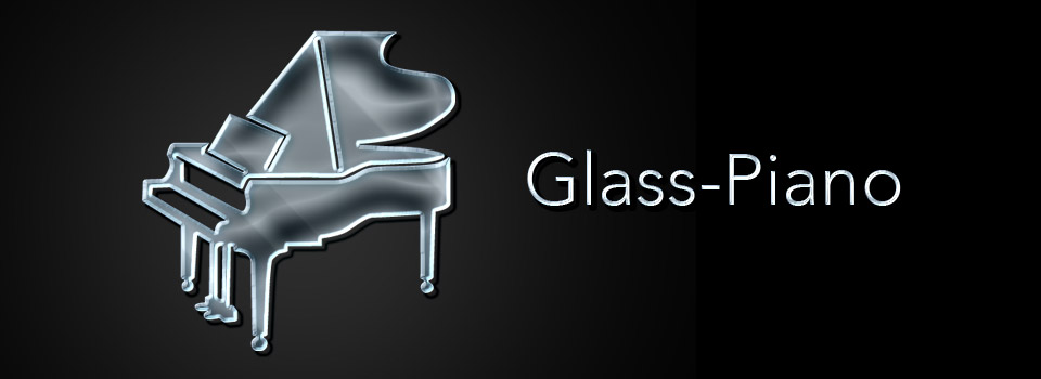 Glass-Piano